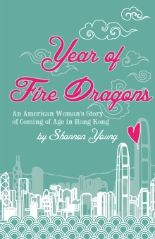 Year of Fire Dragons by Shannon Young